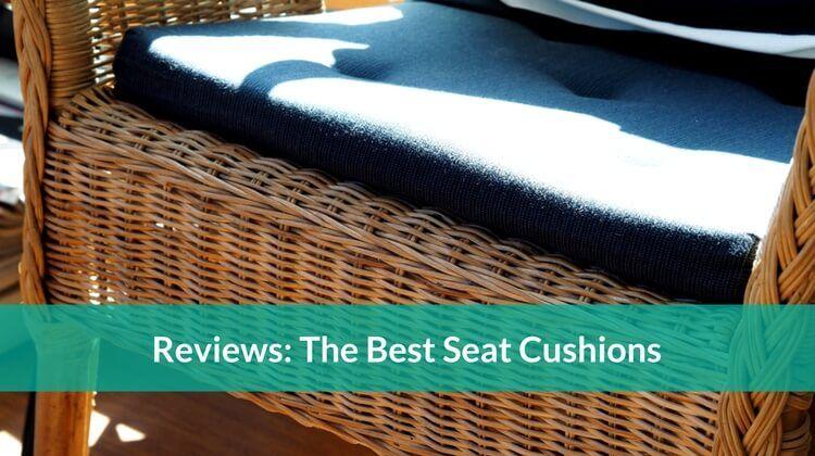 Best Seat Cushions