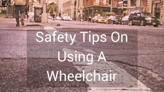 Wheelchair safety tips on the road